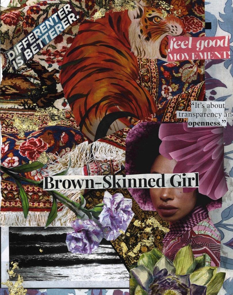 Brown is Beautiful, a mixed media collage by Samiyah Malik.